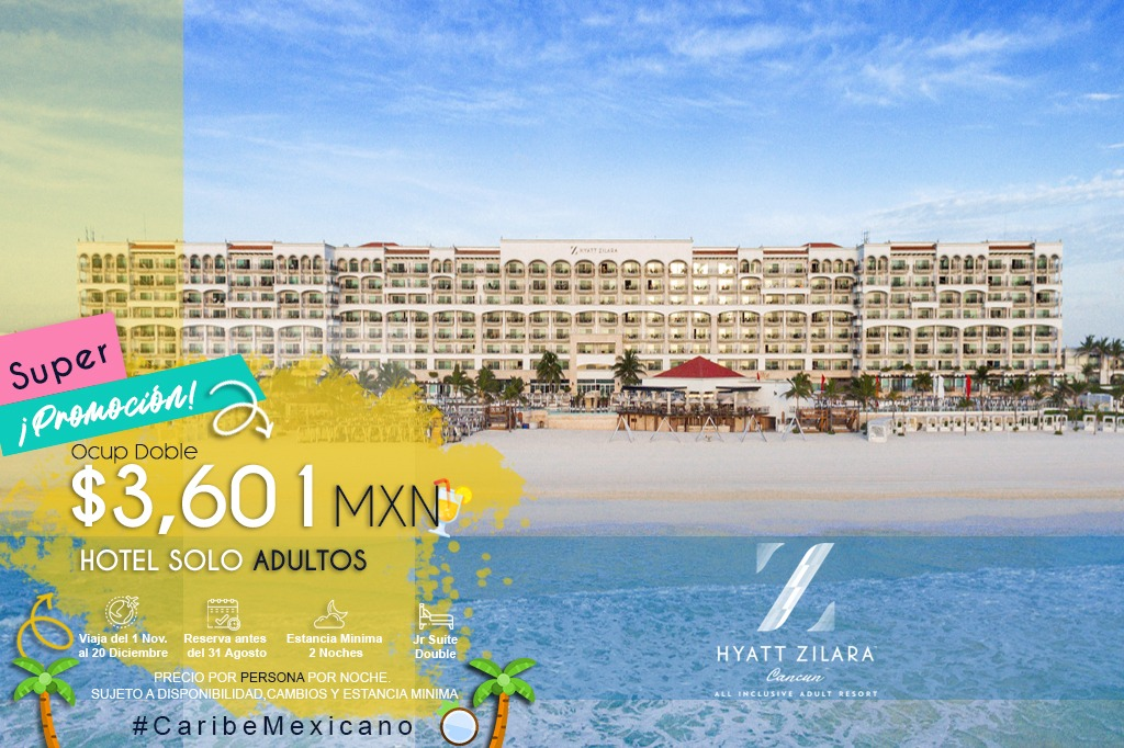HYATT ZILARA CANCUN SEA YOU SOON
