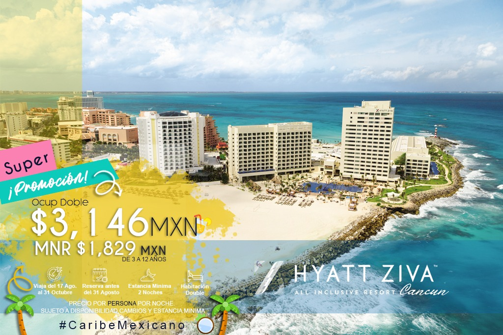 HYATT ZIVA CANCUN SEA YOU SOON